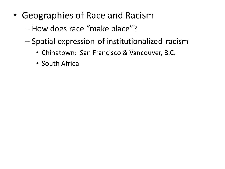 Geographies of Race and Racism