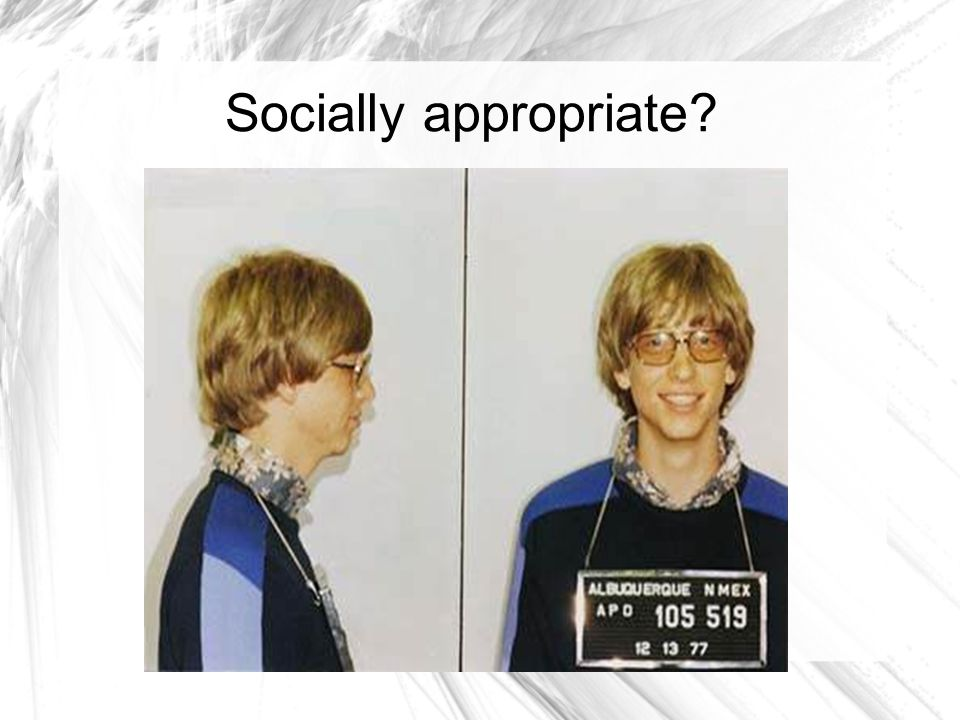 Socially appropriate