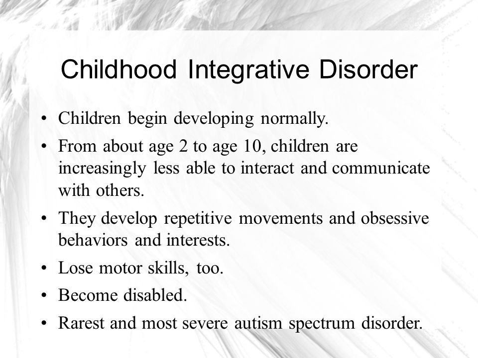 Childhood Integrative Disorder