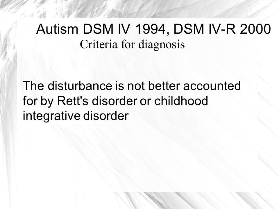 Autism DSM IV 1994, DSM IV-R 2000 Criteria for diagnosis