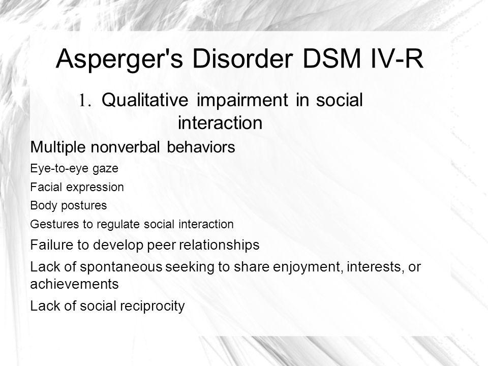 Asperger s Disorder DSM IV-R