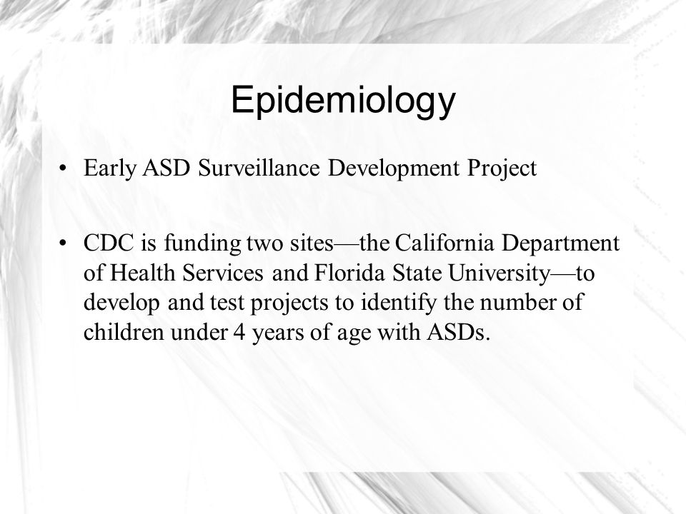 Epidemiology Early ASD Surveillance Development Project