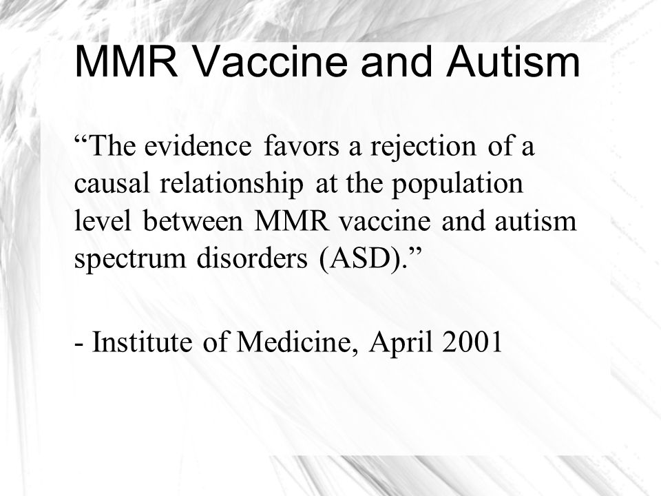 MMR Vaccine and Autism