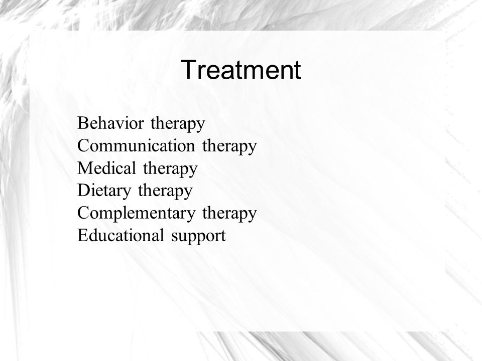Treatment Behavior therapy Communication therapy Medical therapy