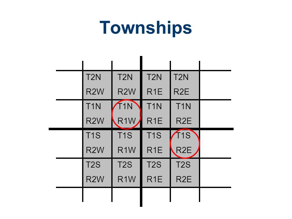 Townships T2N R2W T2N R2W T2N R1E T2N R2E T1N R2W T1N R1W T1N R1E T1N