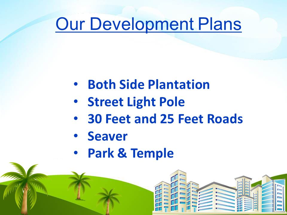 Our Development Plans Both Side Plantation Street Light Pole