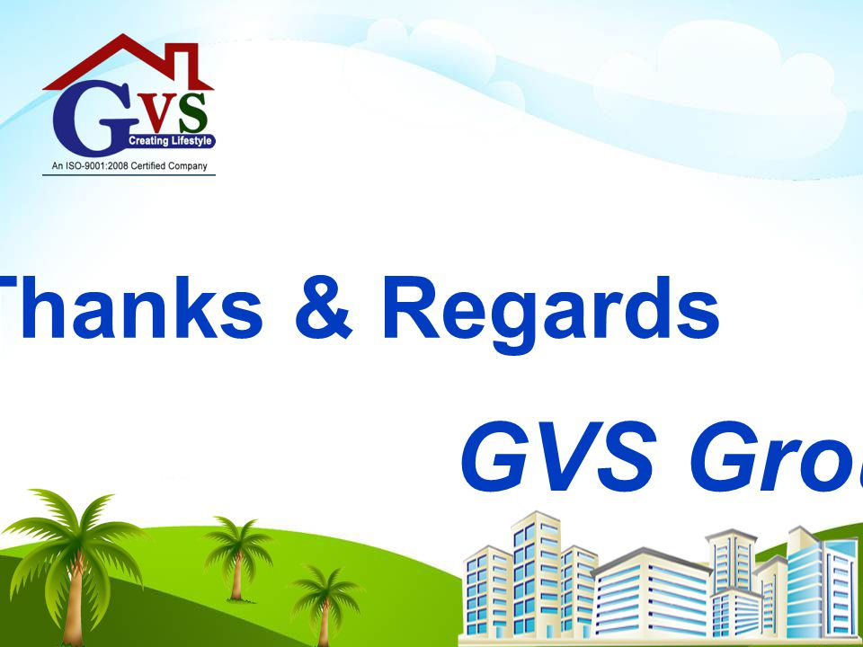 Thanks & Regards GVS Group