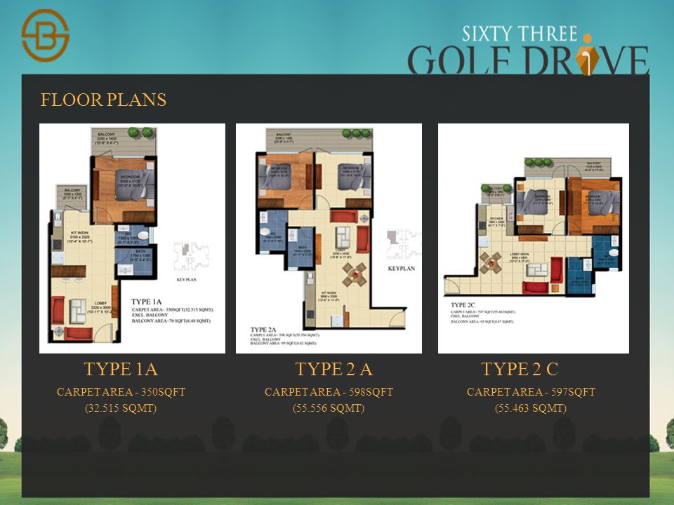 FLOOR PLANS TYPE 1A TYPE 2 A TYPE 2 C CARPET AREA - 350SQFT