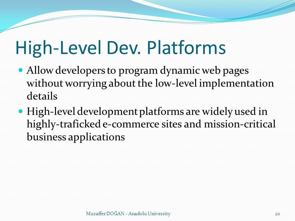 High-Level Dev. Platforms