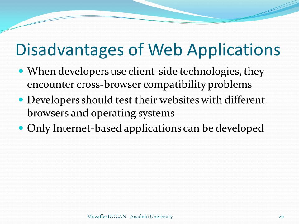 Disadvantages of Web Applications