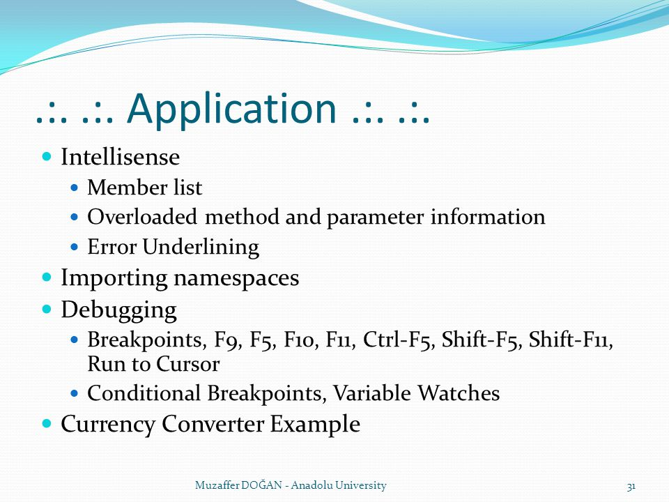 .:. .:. Application .:. .:. Intellisense Importing namespaces