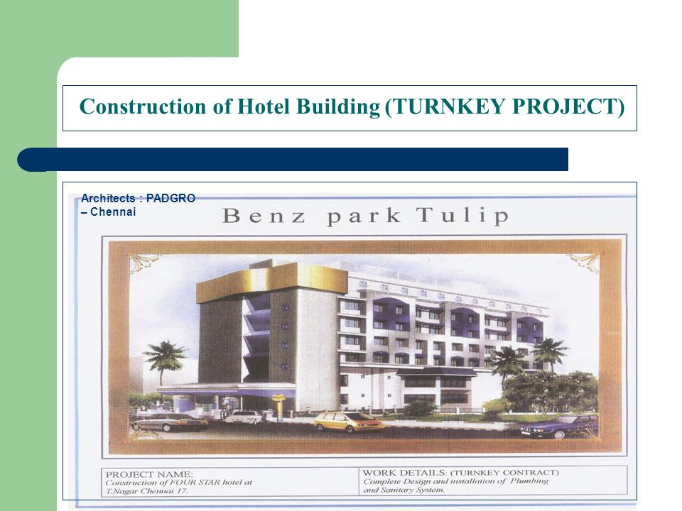 Construction of Hotel Building (TURNKEY PROJECT)