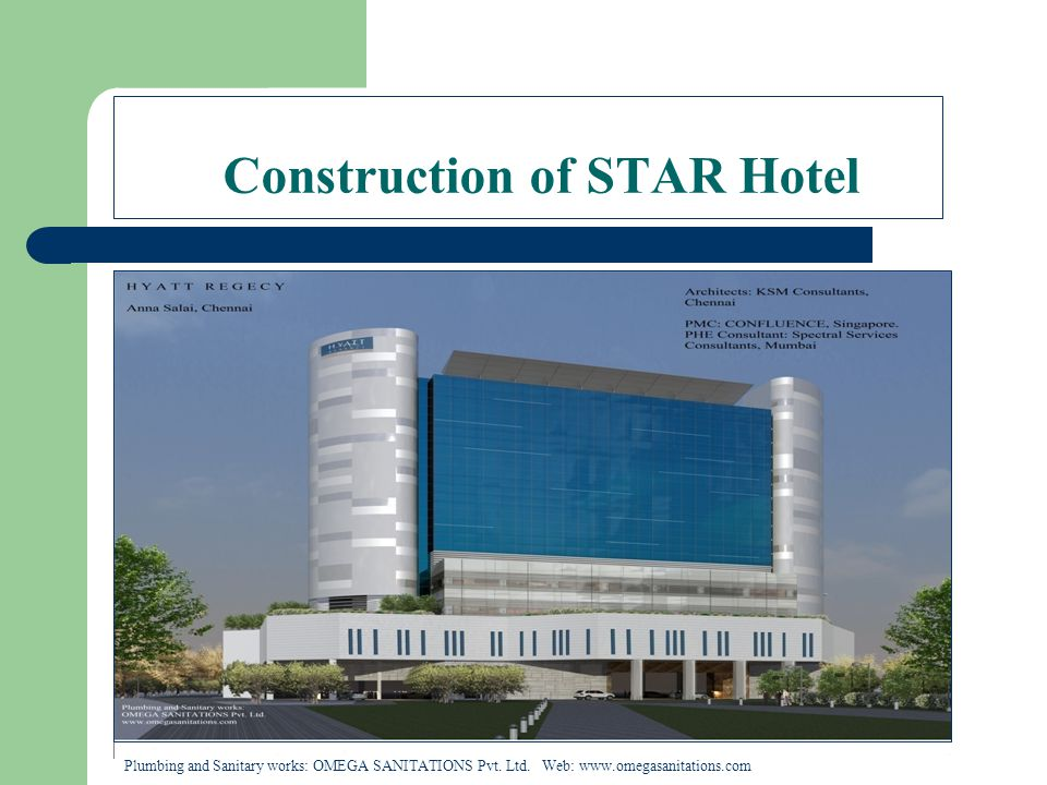 Construction of STAR Hotel