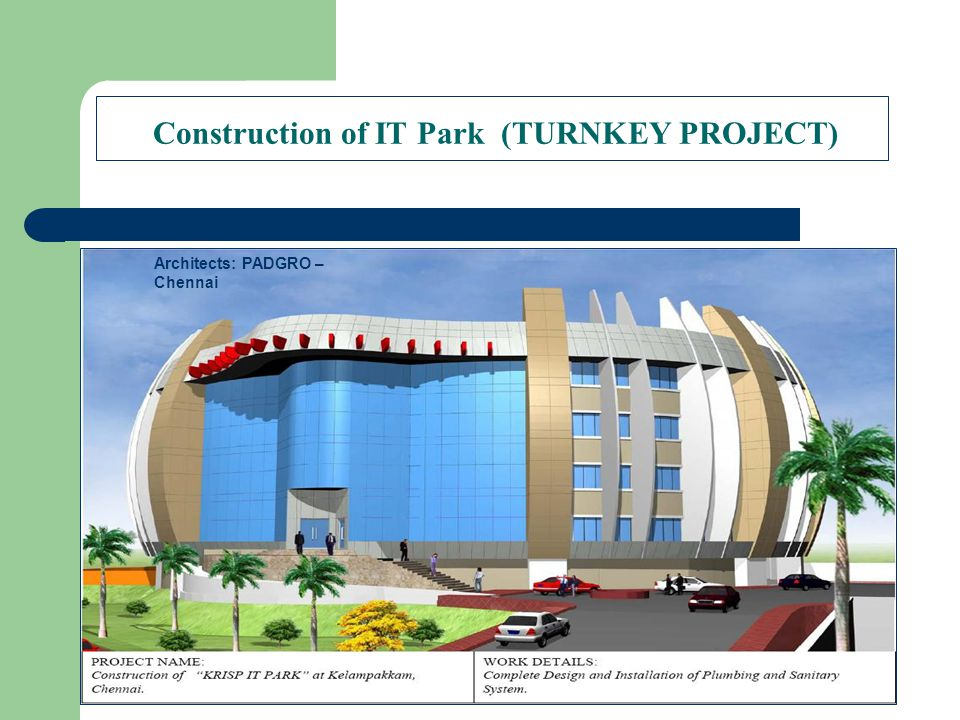 Construction of IT Park (TURNKEY PROJECT)