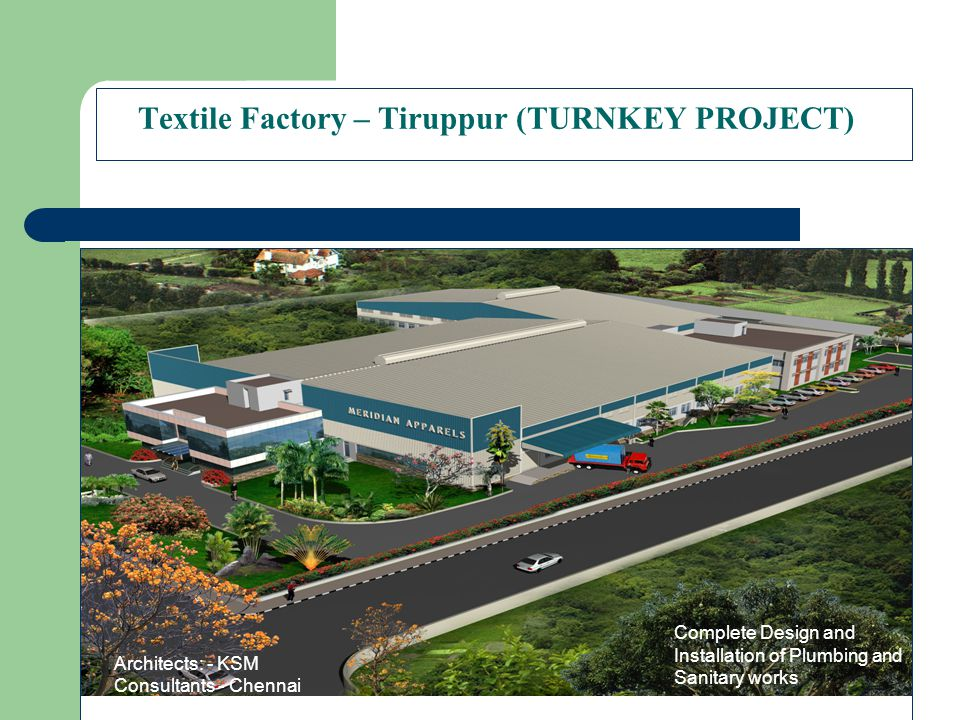 Textile Factory – Tiruppur (TURNKEY PROJECT)