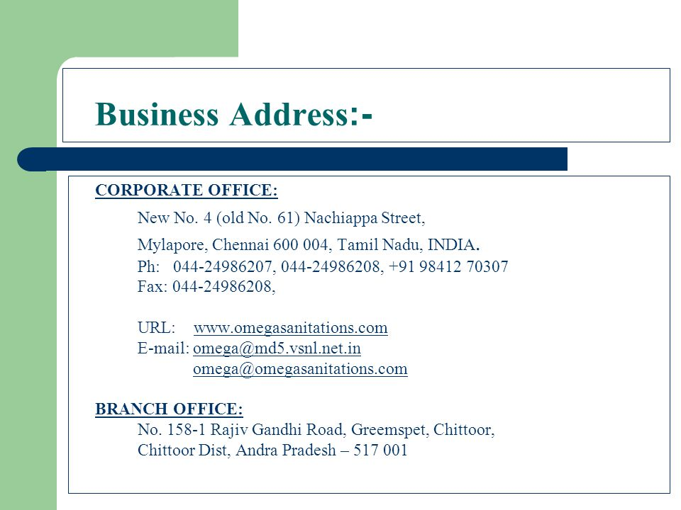 Business Address:- CORPORATE OFFICE: