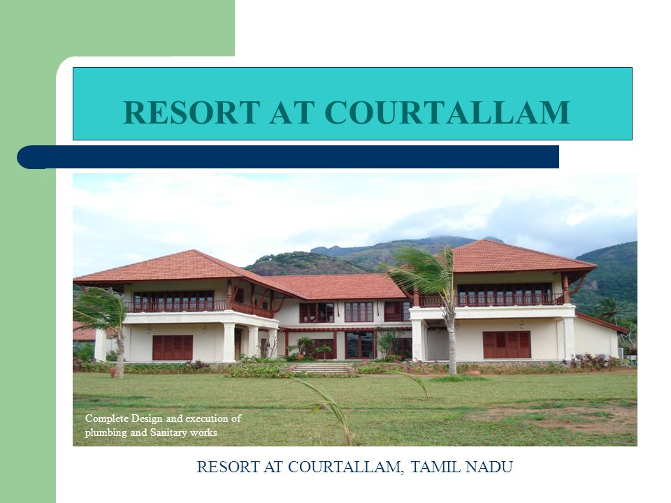 RESORT AT COURTALLAM, TAMIL NADU