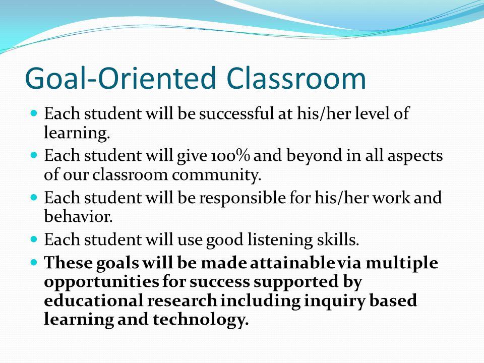 Goal-Oriented Classroom