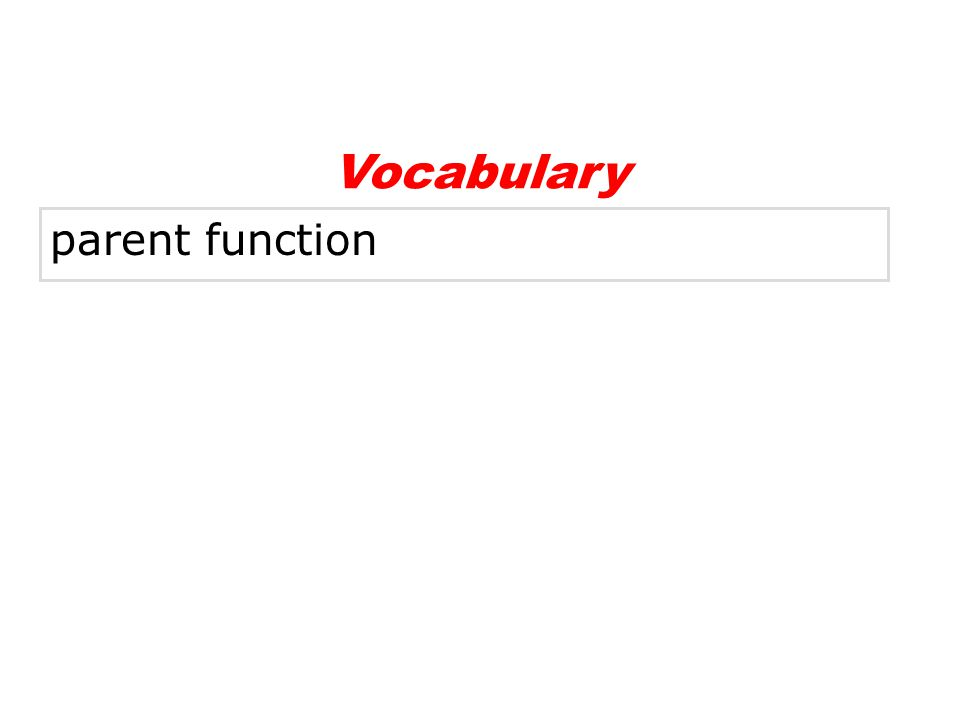 Vocabulary parent function