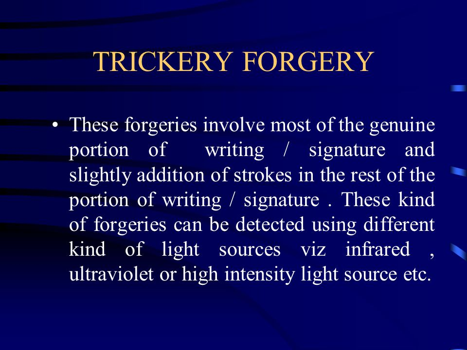 TRICKERY FORGERY