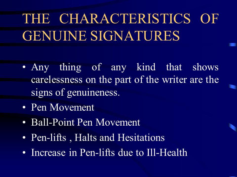 THE CHARACTERISTICS OF GENUINE SIGNATURES