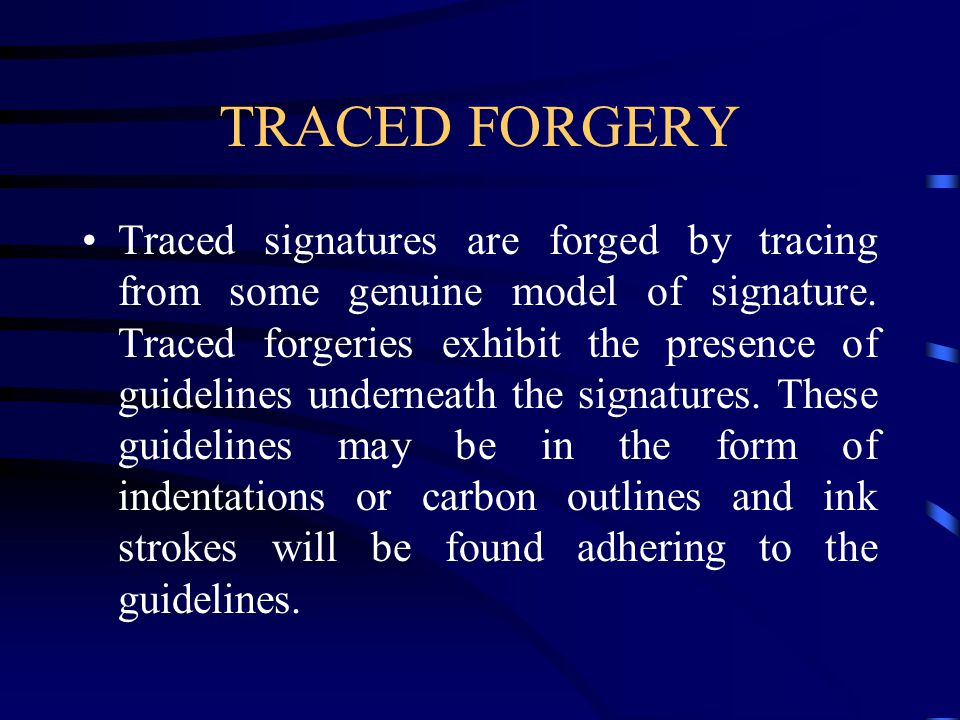TRACED FORGERY