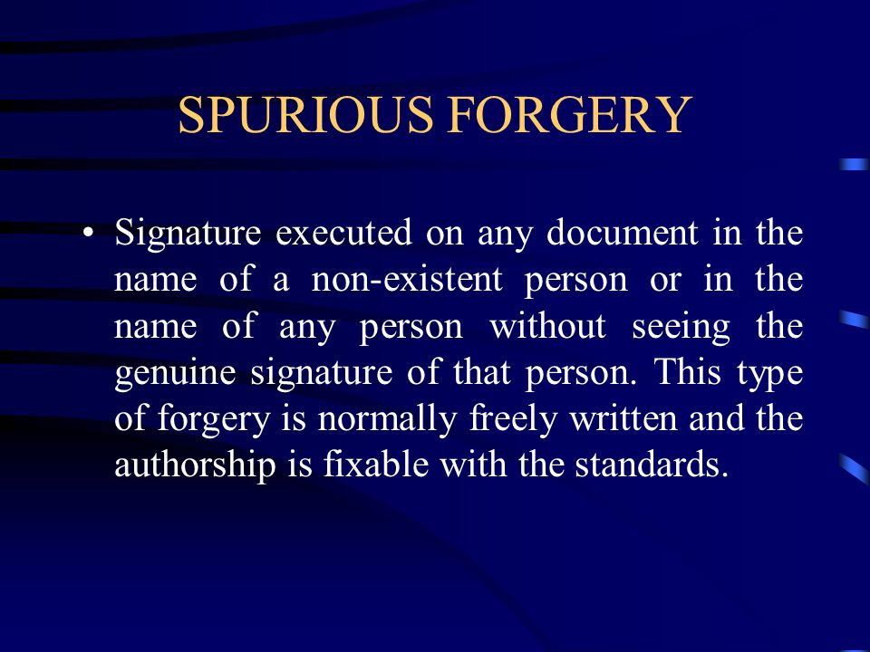 SPURIOUS FORGERY