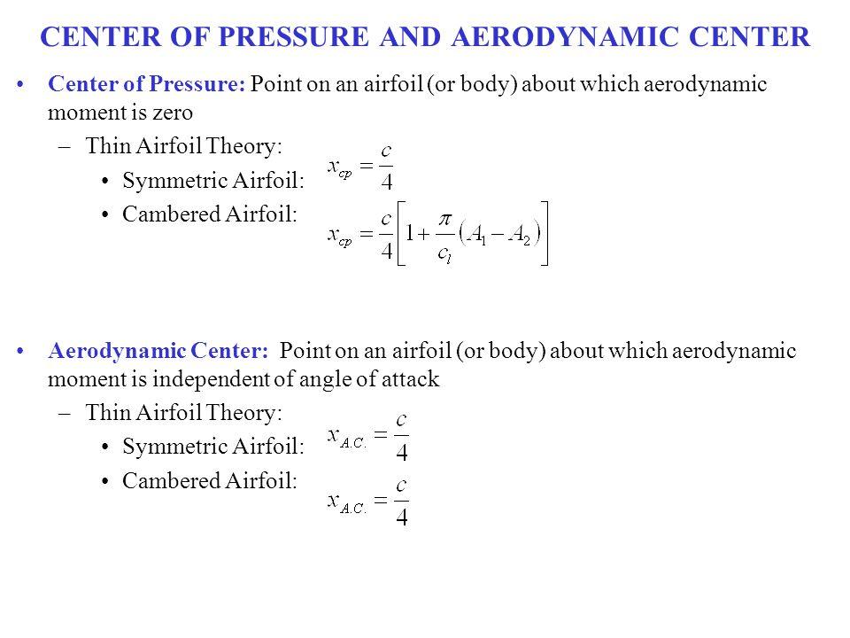 CENTER OF PRESSURE AND AERODYNAMIC CENTER