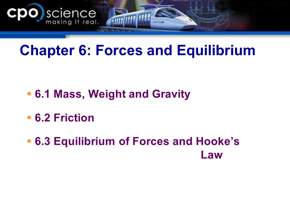 Chapter 6: Forces and Equilibrium