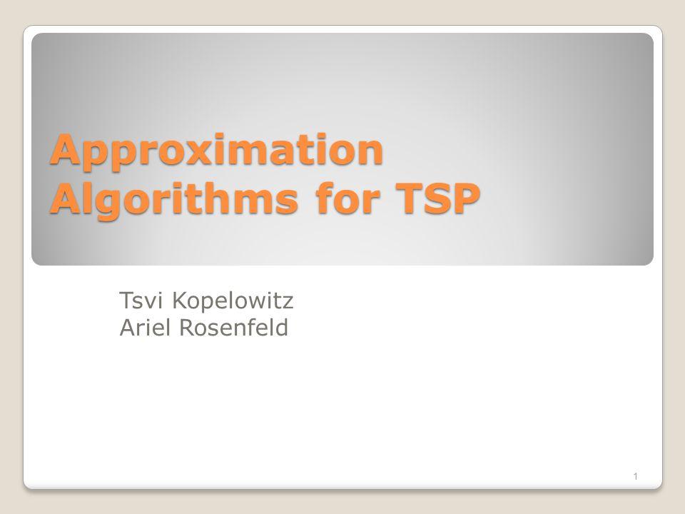 Approximation Algorithms for TSP