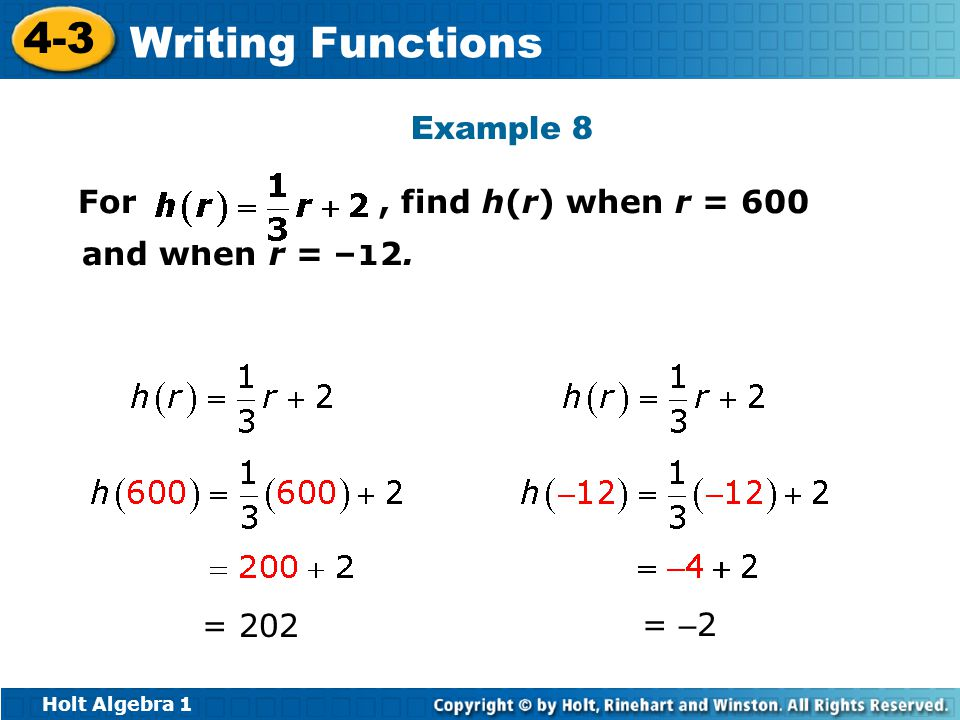Example 8 For , find h(r) when r = 600 and when r = –12. = 202 = –2