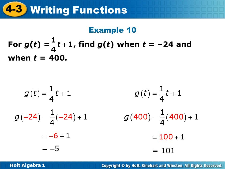 Example 10 For g(t) = , find g(t) when t = –24 and when t = 400. = –5 = 101