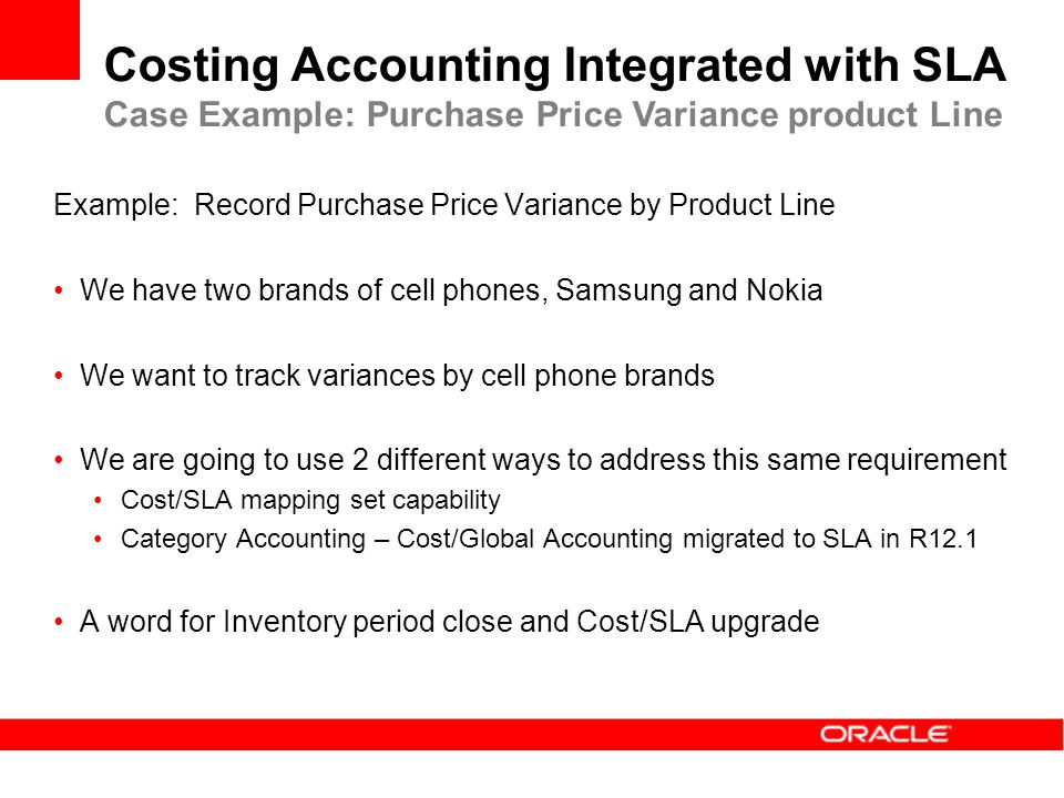 Costing Accounting Integrated with SLA Case Example: Purchase Price Variance product Line