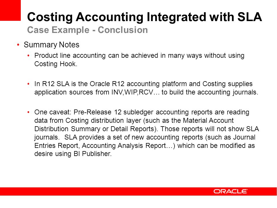 Costing Accounting Integrated with SLA Case Example - Conclusion