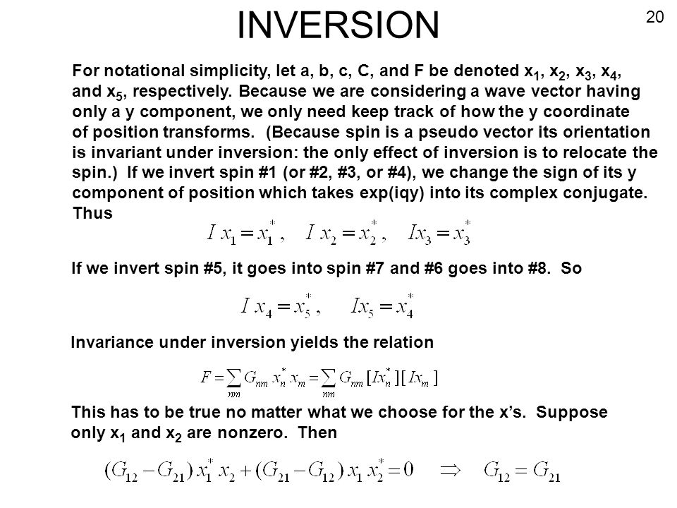 INVERSION 20. For notational simplicity, let a, b, c, C, and F be denoted x1, x2, x3, x4,