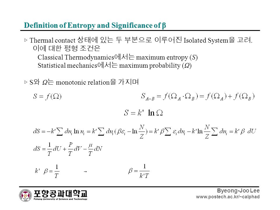 Definition of Entropy and Significance of β