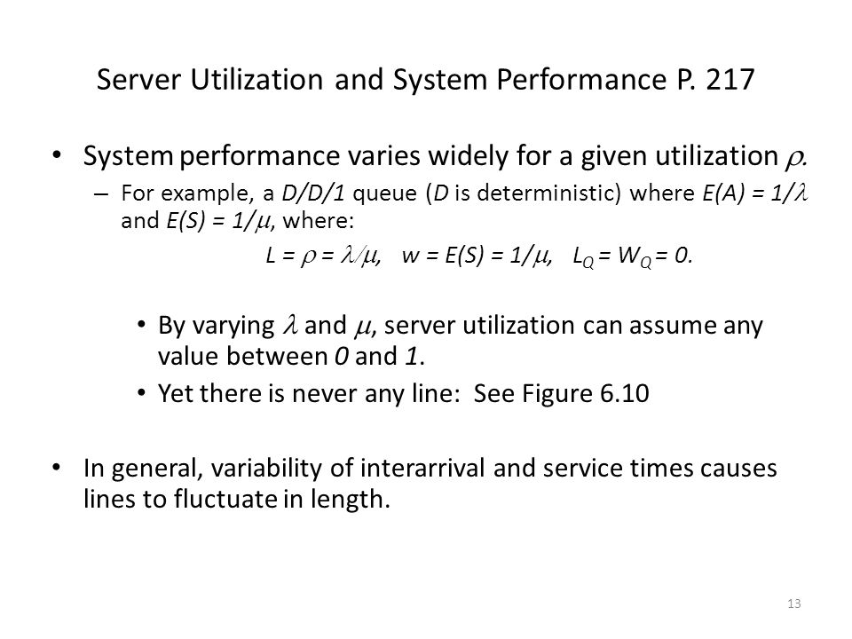 Server Utilization and System Performance P. 217