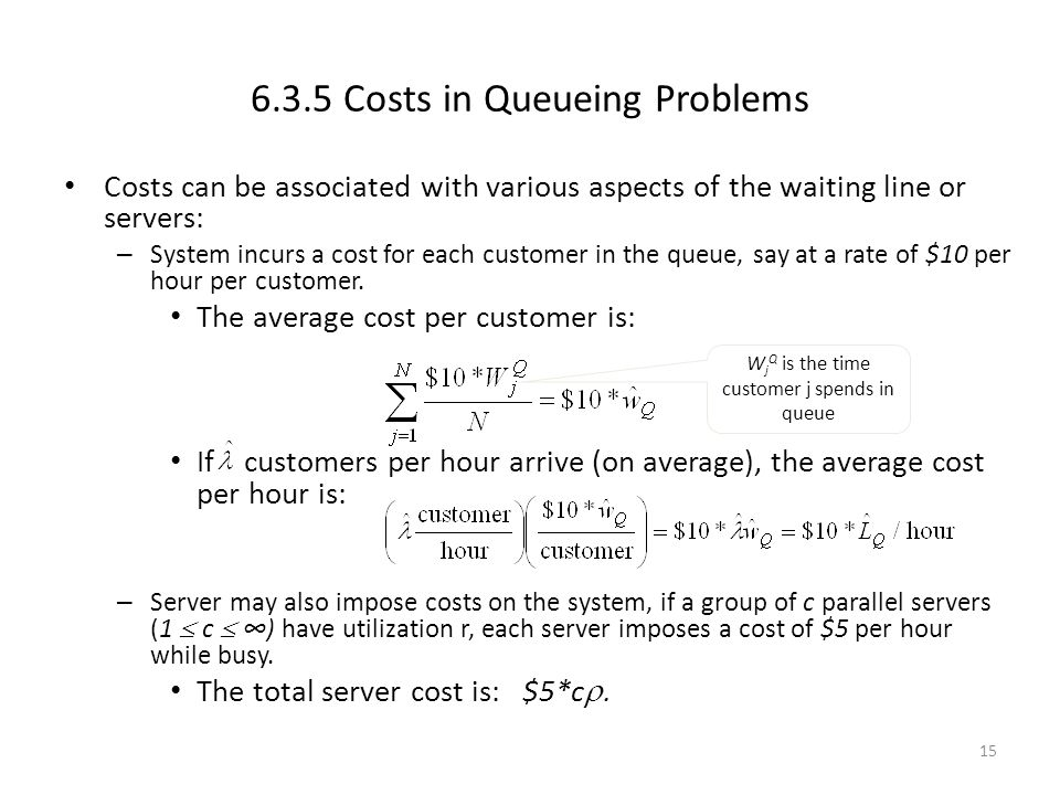 6.3.5 Costs in Queueing Problems