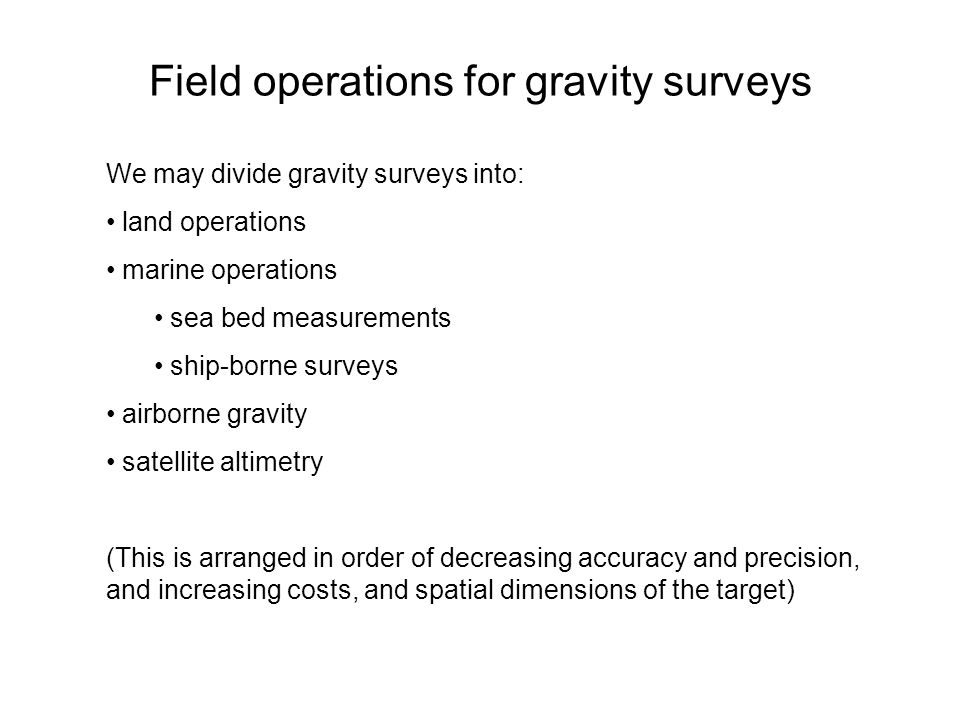 Field operations for gravity surveys