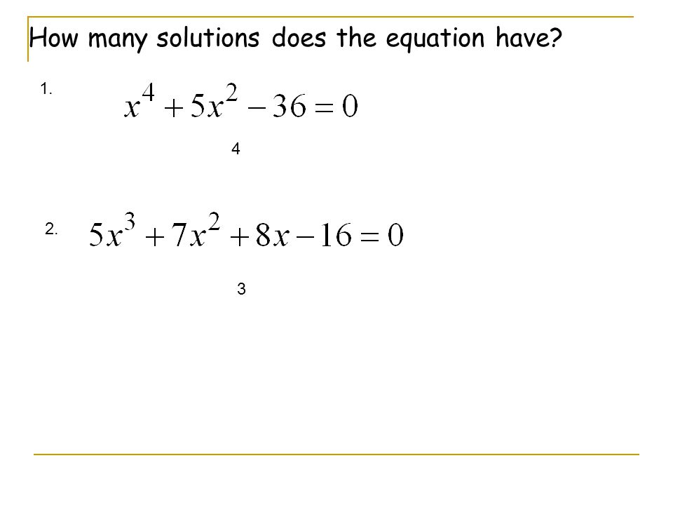 How many solutions does the equation have