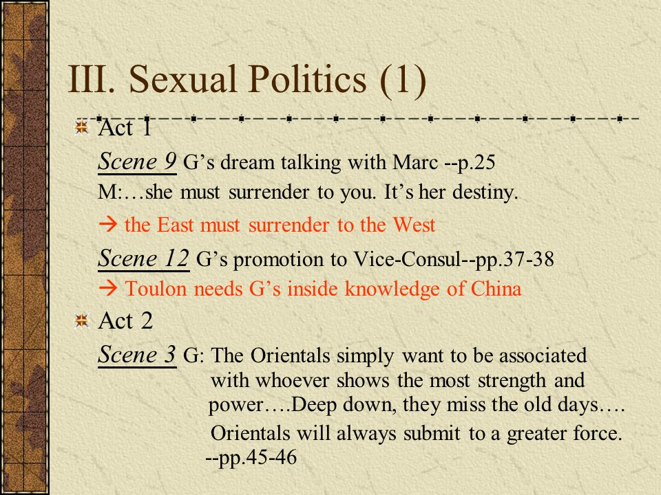 III. Sexual Politics (1) Act 1