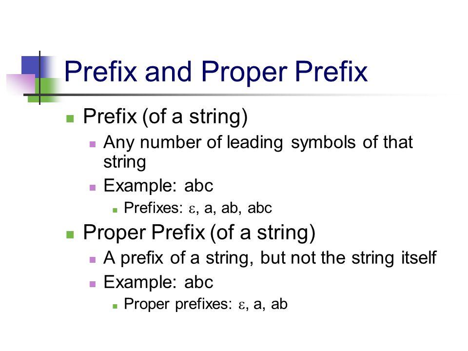 Prefix and Proper Prefix