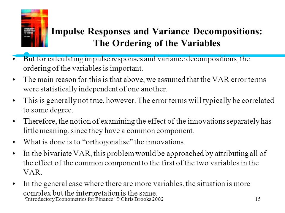 Impulse Responses and Variance Decompositions: The Ordering of the Variables