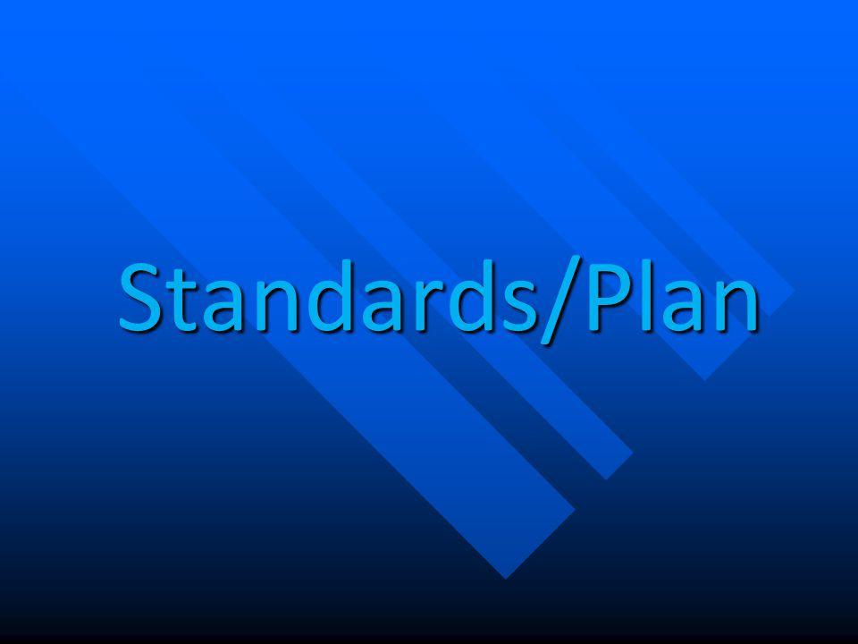 Standards/Plan