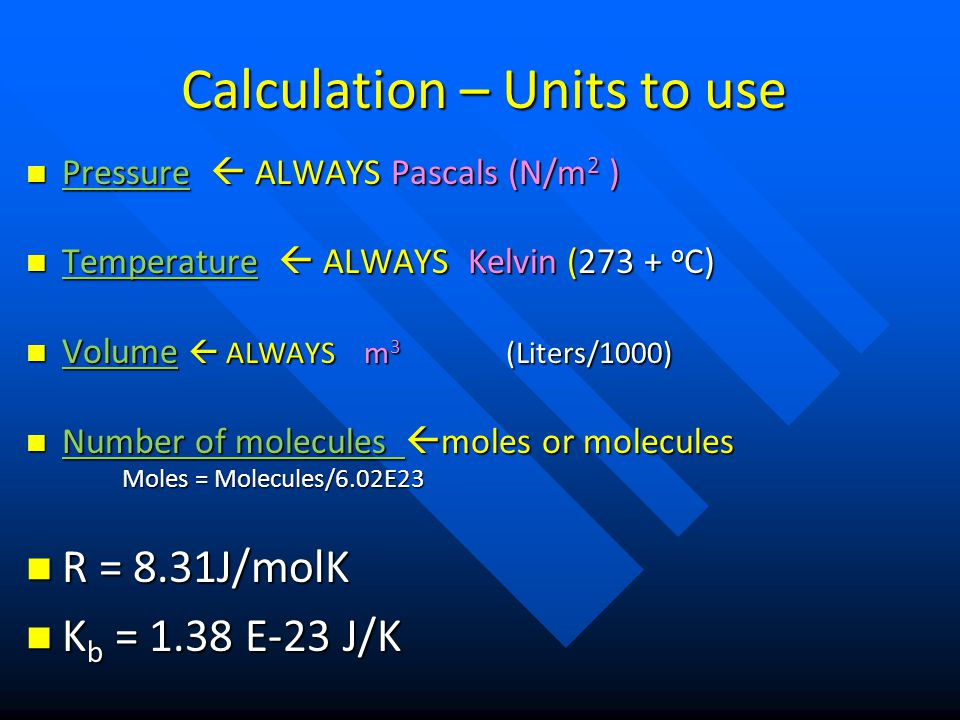 Calculation – Units to use
