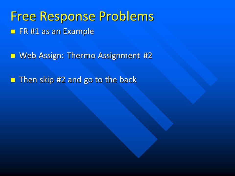 Free Response Problems