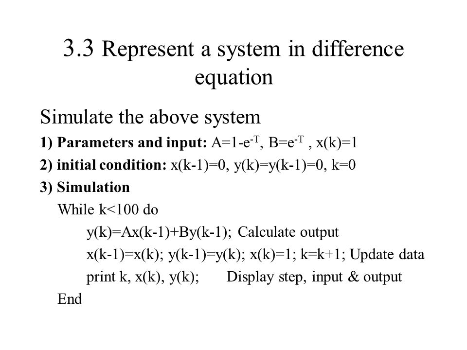 3.3 Represent a system in difference equation