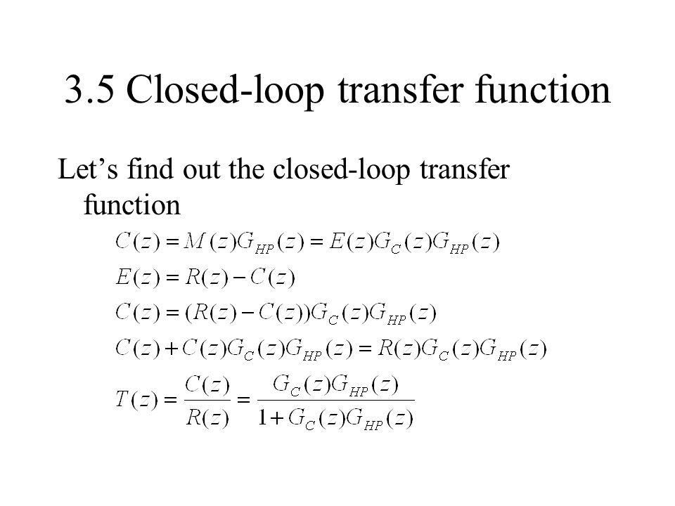 3.5 Closed-loop transfer function