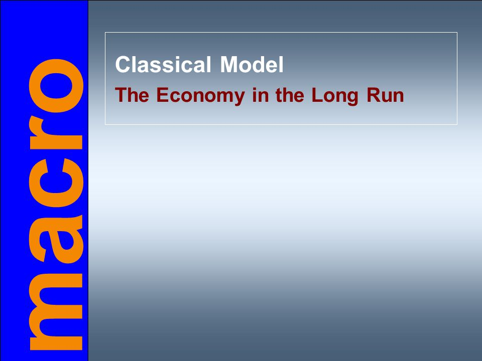 A closed economy, market-clearing model
