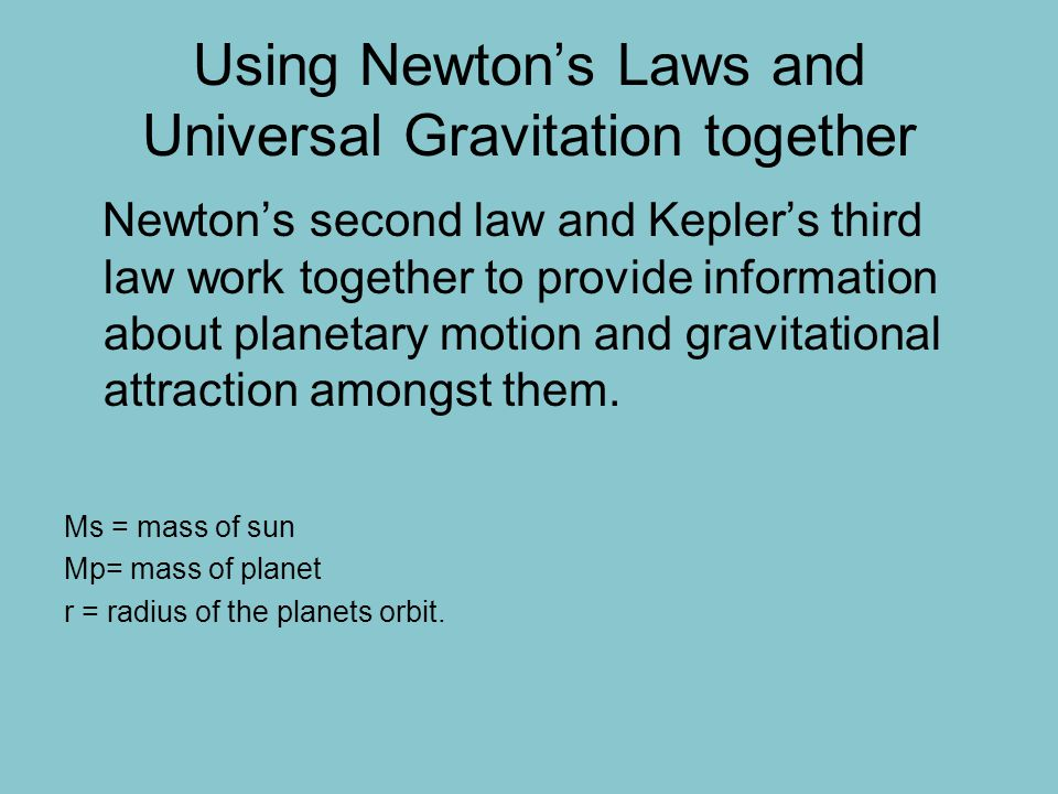 Using Newton's Laws and Universal Gravitation together